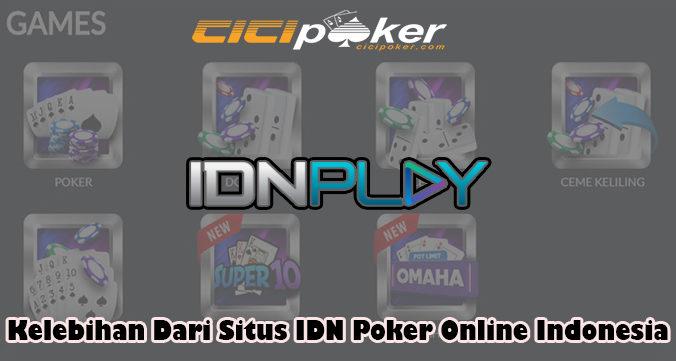 Kelebihan Dari Situs IDN Poker Online Indonesia